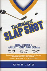 "Interview with Jonathon Jackson, Author of ""The Making of Slap Shot"""