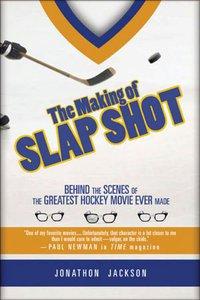 "Interview with Jonathon Jackson, Author of ""The Making of Slap Shot"""