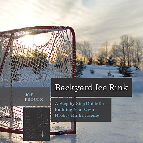 Enter To Win One of Five Signed Copies Of Backyard Ice Rink: A Step-by-Step Guide